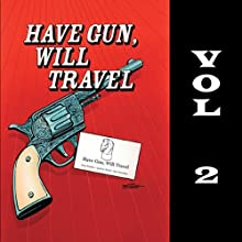 Have Gun - Will Travel, Vol. 2 Radio/TV Program