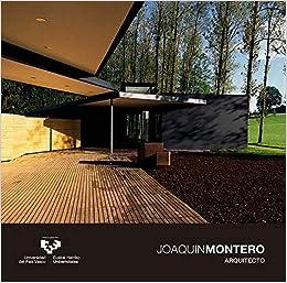 JOAQUIN MONTERO, ARQUITECTO: Amazon.es: Montero, Joaquin: Libros