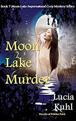 Moon Lake Murder: Murder at Witches Point (Moon Lake Supernatural Cozy Mystery Series Book 7)