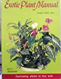 Exotic Plant Manual, Alfred Byrd Graf, 0911266046