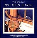 : The Book of Wooden Boats (Vol. I)