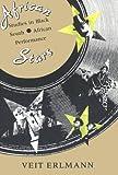 African Stars, Veit Erlmann, 0226217248