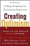 Creating Optimism (NTC Self-Help)
