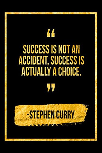 Success Is Not An Accident Success Is Actually A Choice Black