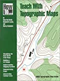How to Teach With Topographic Maps