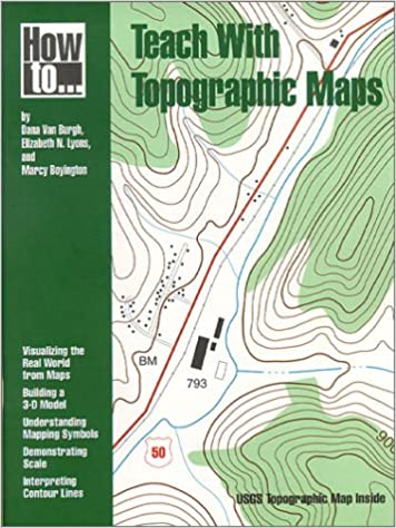 Amazon.com: How to Teach With Topographic Maps (9780873551243): Dana on