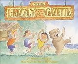 The Grizzly Gazette, Stuart J. Murphy, 0060000252