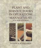 Plant and Service Tours in Operations Management, Schmenner, Roger W., 0024068314