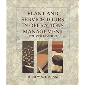 Plant and Service Tours in Operations Management