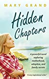 Book cover image for Hidden Chapters: A powerful novel exploring motherhood, adoption, and family secrets