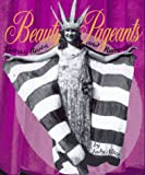 Beauty Pageants, Judy Alter, 0531158748