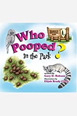 Who Pooped in the Park? Yosemite National Park: Scat and Tracks for Kids Paperback