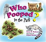 Who Pooped in the Park? Yosemite National Park: Scat and Tracks for Kids