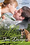 The Gift Horse (Evergreen Dynasty Series Book 3)