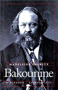 Bakounine par Madeleine Grawitz