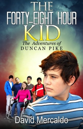The Forty-Eight Hour Kid: The adventures of Duncan Pike (Volume 1) pdf