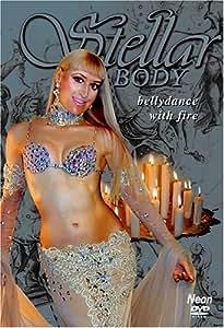 Bellydance with Fire: Stellar Body