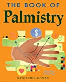 Book cover image for The Book of Palmistry