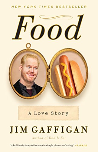 Food: A Love Story (Best Of Jim Gaffigan)