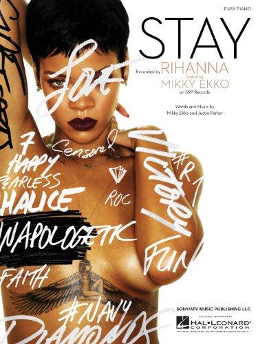 Rihanna - Stay - EASY PIANO Sheet Music Single