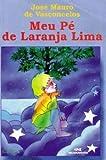 img - for Meu P  de Laranja Lima book / textbook / text book