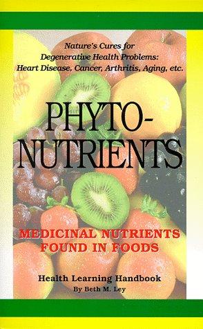 Phytonutrients Medicinal Nutrients Found Food