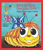 Harry the Happy Caterpillar Grows: Helping Children Adjust to Change (Let's Talk)