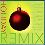 Holiday Remix