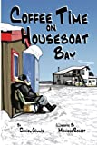 img - for Coffee Time on Houseboat Bay book / textbook / text book