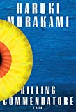 Image of Killing Commendatore: A novel