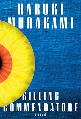 Book cover from Killing Commendatore: A novel by Haruki Murakami