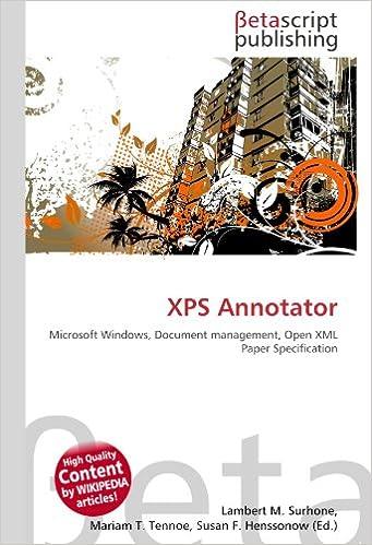 XPS Annotator: Microsoft Windows, Document management, Open XML ...