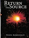 Return to the Source, Wasyl Kolesnikov, 1434368173