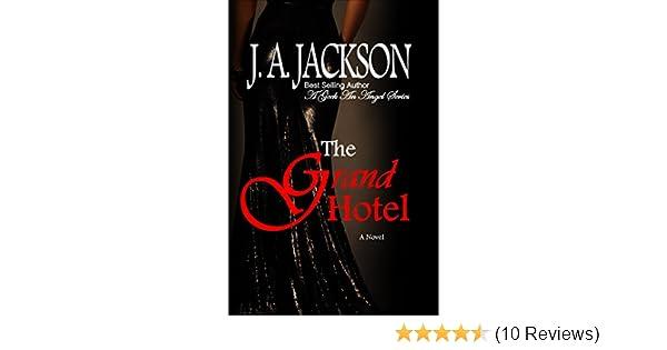 Grand Hotel Romance Seduction Torrid Love Affair A Geek An Angel
