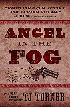 Angel in the Fog (Lincoln's Bodyguard Series Book 3)