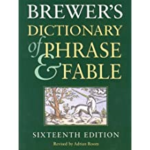 Brewers Dictionary of Phrase and Fable Millennium Edition
