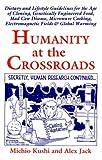 Humanity at the Crossroads, Michio Kushi and Alex Jack, 1882984277