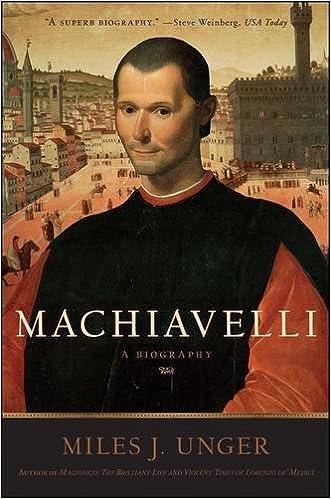 Machiavelli A Biography