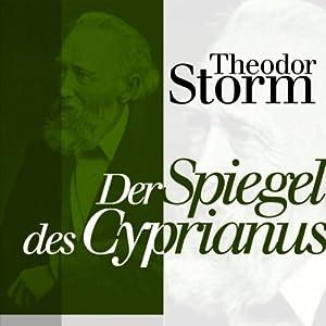 Der Spiegel des Cyprianus Hörbuch