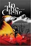 In the Clear, Frederick Van Patten, 0595665438