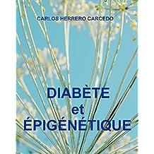 DIABÈTE et ÉPIGÉNÉTIQUE (French Edition)
