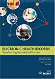 Electronic Health Records, Margaret K. Amatayakul and Steve S. Lazarus, 1568292325