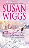 """Snowfall at Willow Lake - Lakeshore Chronicles Bk. 4"" av Susan Wiggs"