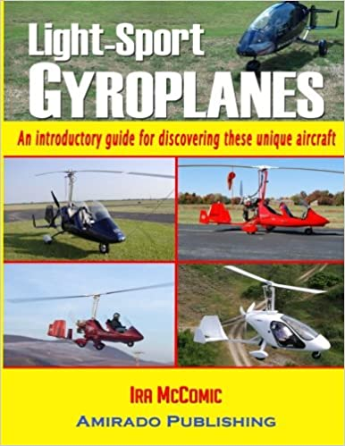 Light-Sport Gyroplanes: An introductory guide for discovering these