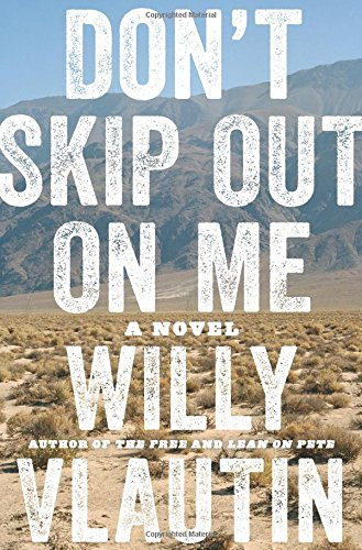 Don't Skip Out on Me: A Novel - Las From Vegas The Men