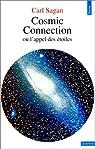 Cosmic connection ou l'appel des étoiles par Sagan