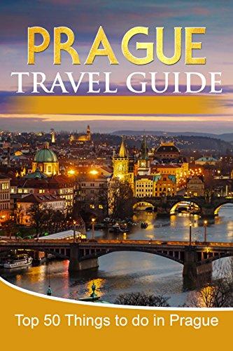 c217e2ad5c3 Amazon.com  Prague  2018 Prague Travel Guide  Top 50 Things To Do ...