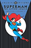 Superman: Action Comics Archives Vol. 4 (DC Archives Edition)