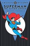Superman: Action Comics Archives Vol. 4 (DC Archives Edition)