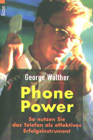 Phone Power Taschenbuch – 1998 George Walther Econ Tb. 3612214012 Telefonieren